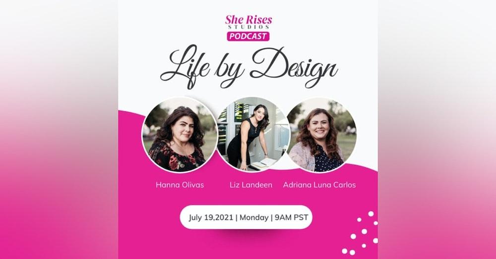 Life by Design with Guest Speaker Liz Landeen