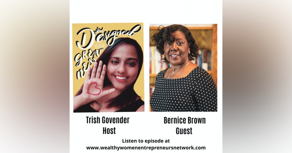 Designed for Greatness with Bernice Brown