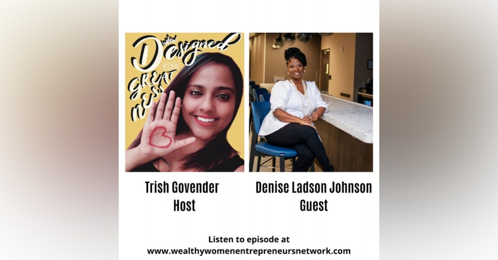 Designed for Greatness with Denise Ladson Johnson