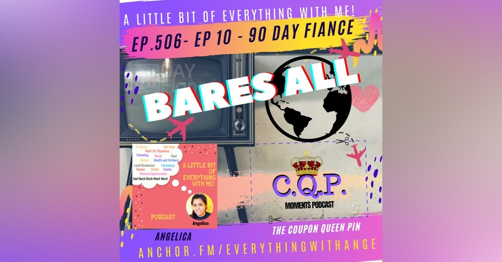 90 Day Fiancé - Bares All - Episode 10