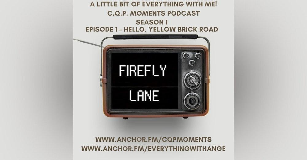 FireFly Lane - S1 EP1 - Hello, Yellow Brick Road