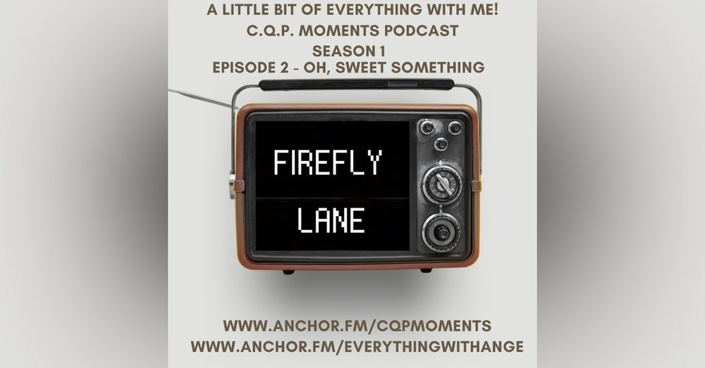 FireFly Lane - S1 EP2 - OH, Sweet Something