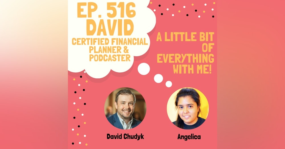 David - Certified Financial Planner & Podcaster