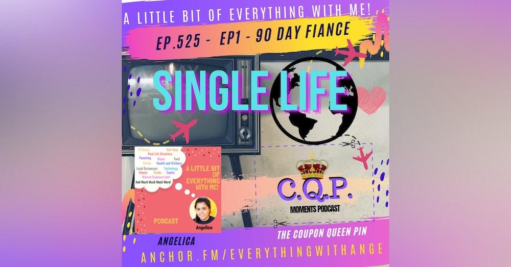 90 Day Fiancé - Single Life Episode 1