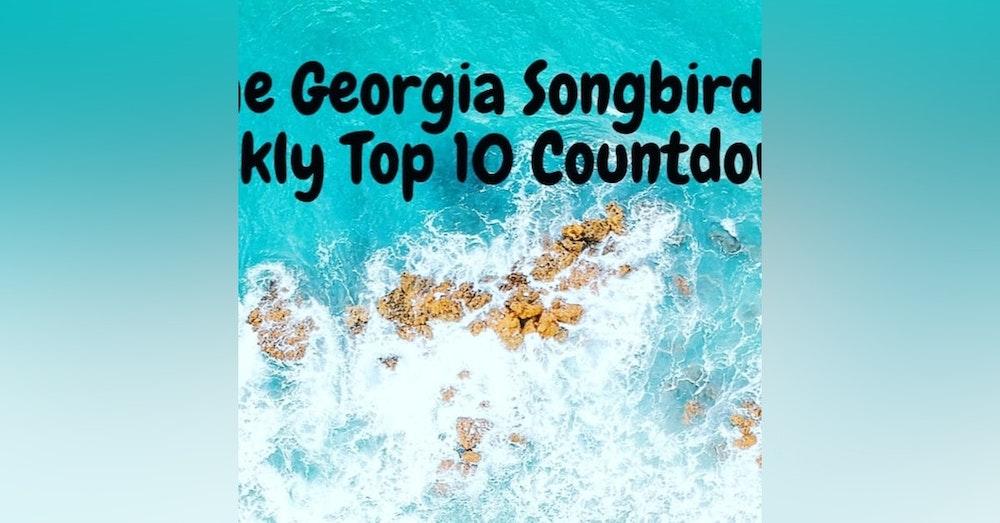 The Georgia Songbirds Weekly Top 10 Countdown Week 30