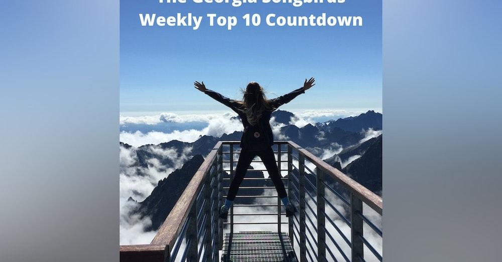 The Georgia Songbirds Weekly Top 10 Countdown Week 56