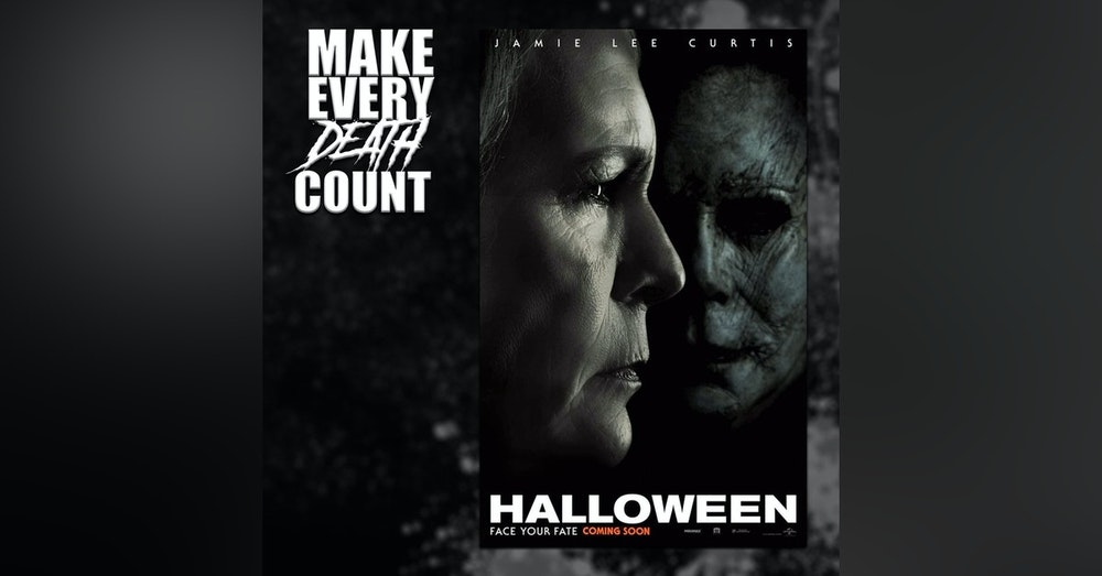 Episode 75: Halloween (2018) | Review & Discussion