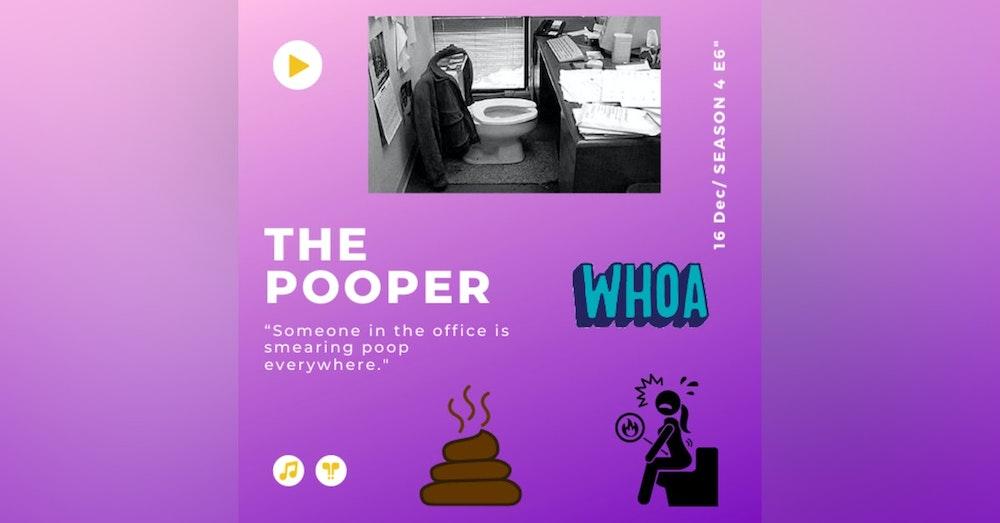 The Pooper 🚽