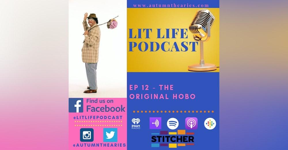 EP 12 - The Original Hobo