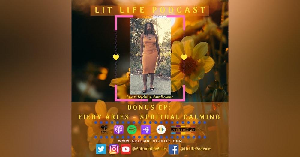 Bonus EP: Fiery Aries - Spiritual Calming