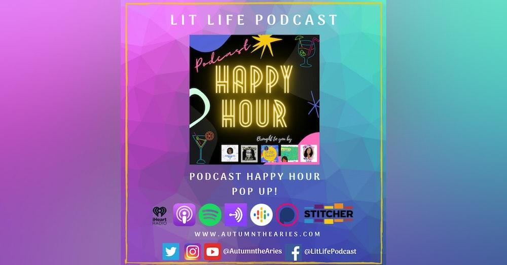 Bonus: Podcast Happy Hour Pop Up