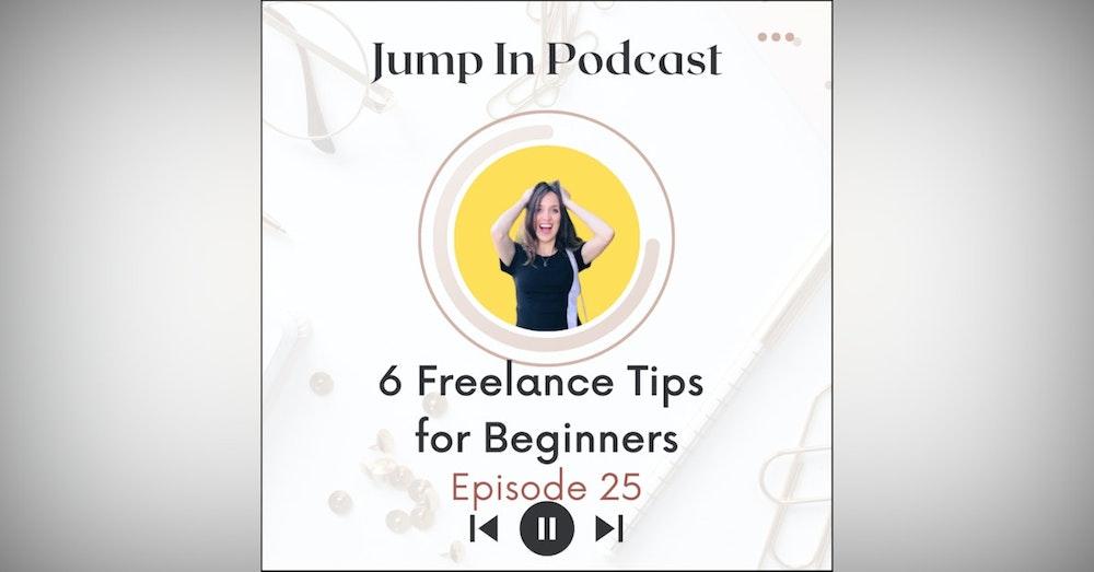 6 Freelance Tips for Beginners