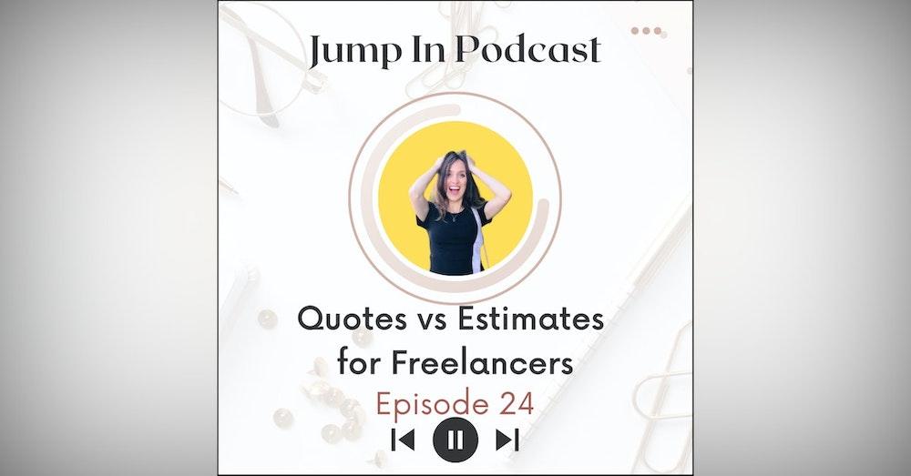 Quotes vs Estimates for Freelancers