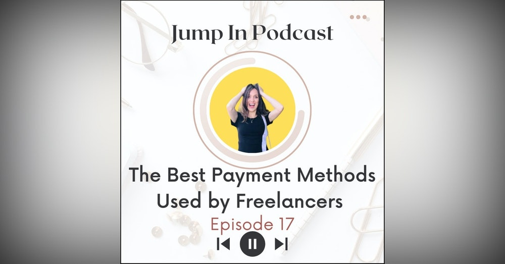 The Best Payment Methods Used by Freelancers