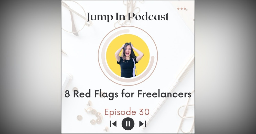 8 Red Flags for Freelancers