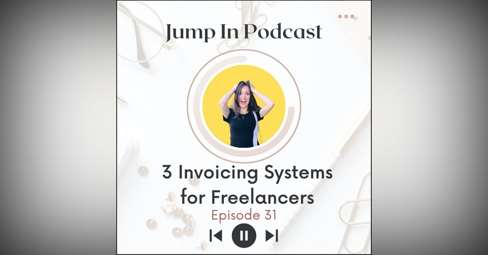 3 Invoicing Systems for Freelancers