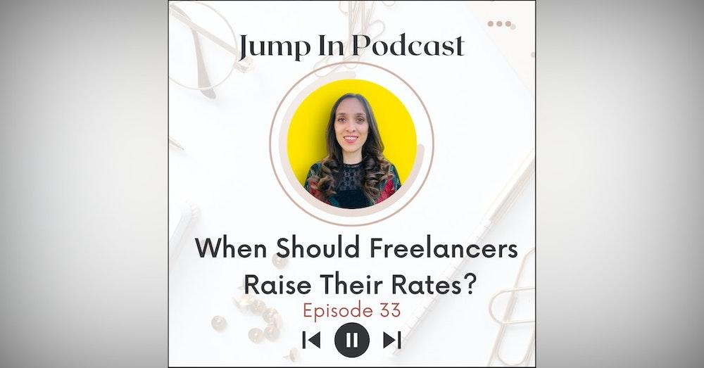 When Should Freelancers Raise Their Rates?
