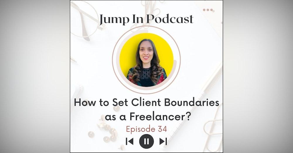 How to Set Client Boundaries as a Freelancer?