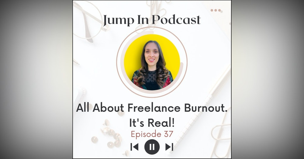 All About Freelance Burnout- It's Real!