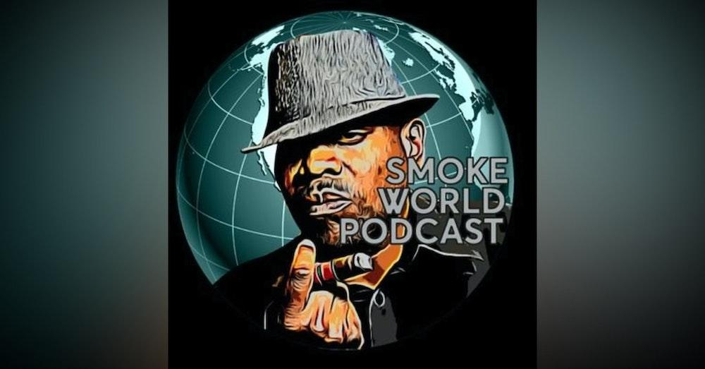 Episode 136 - SmokeWorld Podcast