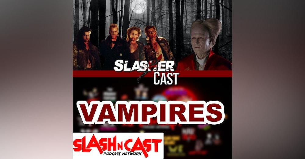 Slasher Cast#66 We Talk Vampires