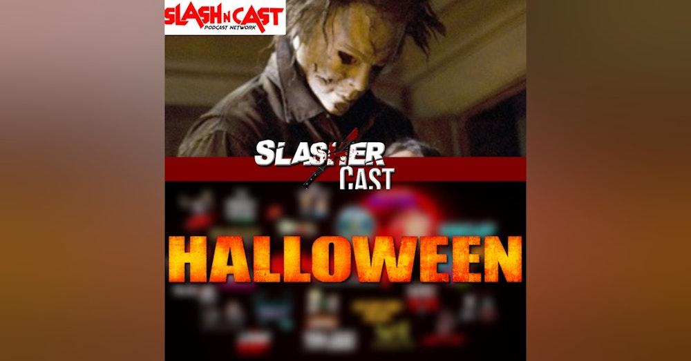 Slasher Cast#69 We Talk Rob Zombies Halloween (2007)