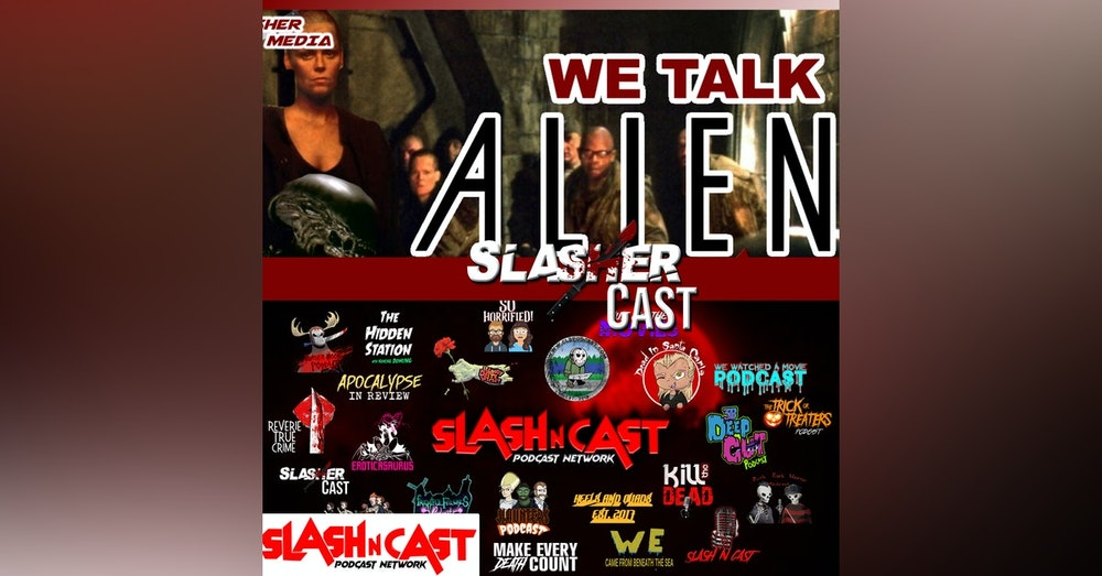 Slasher Cast#77 We Talk Alien3