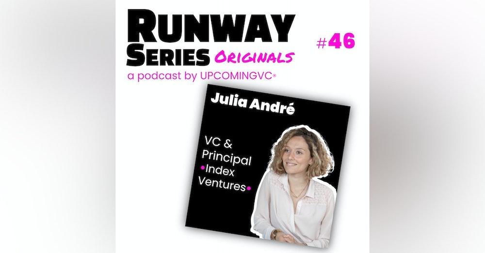 46. Julia André, VC & Principal @ Index Ventures - Designer un musée à Dubaï puis accompagner des entrepreneurs B2B et Fintech.