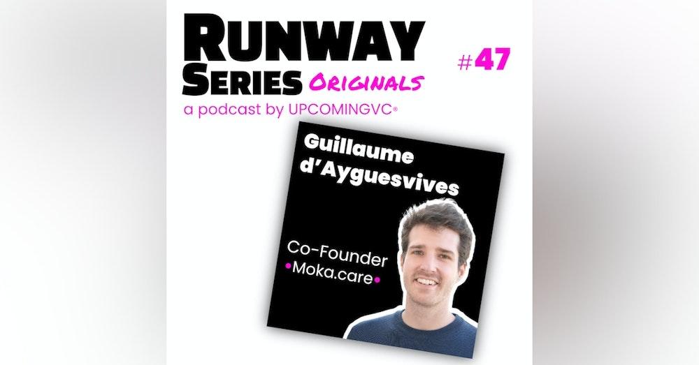 47. Guillaume d'Ayguesvives, Co-Founder @ Moka.care - Apporter une approche positive, simple, de la santé mentale au quotidien.