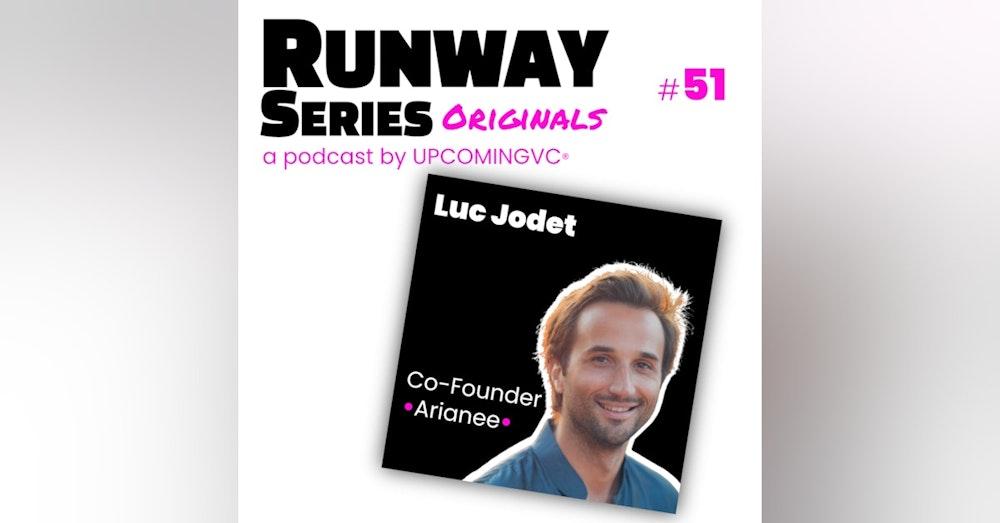 49. Luc Jodet, Co-Founder @ Arianee - Les NFTs au coeur de leur techno depuis 2017 pour aider les luxury brands à renouveler l'expérience client.