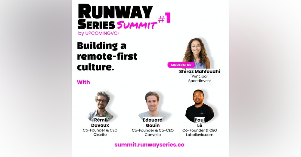 """Building a remote-first culture - Talk 2 of the """"Runway Series Summit: The Fundamentals of Success""""."""