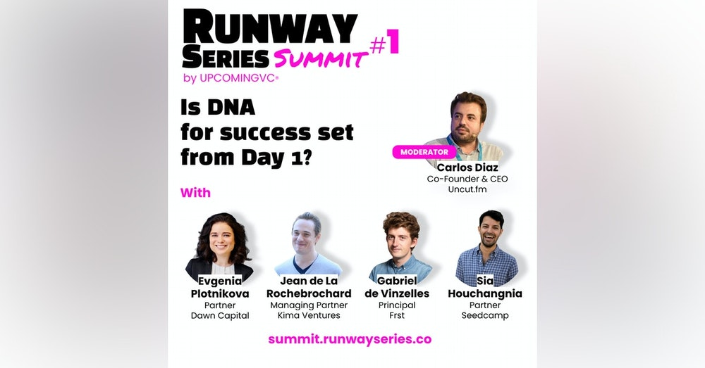"""Is DNA for success set from Day 1? - Talk 3 of the """"Runway Series Summit: The Fundamentals of Success""""."""