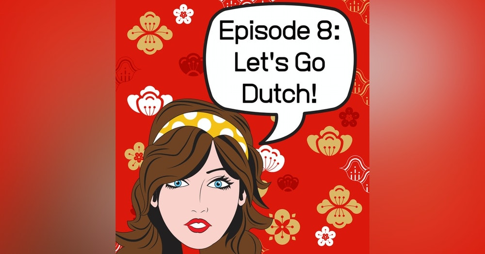 Let's Go Dutch!