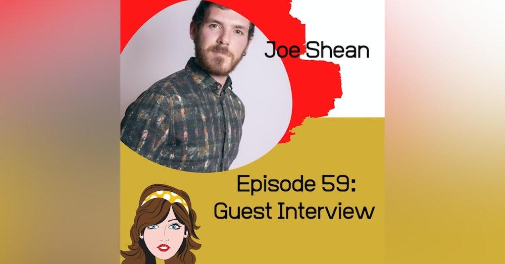 Guest Interview: Joe Shean