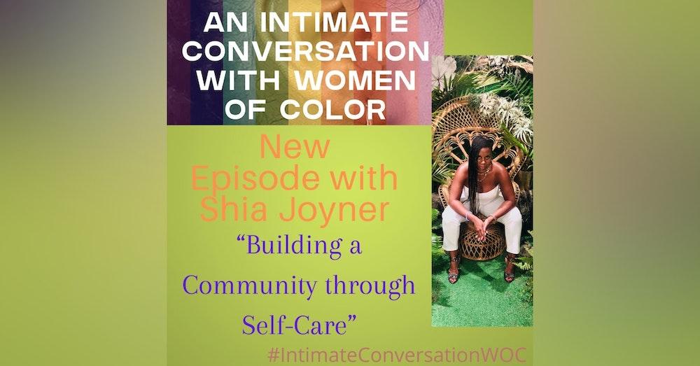 """Building a Community through Self-Care"" with Shia Joyner"