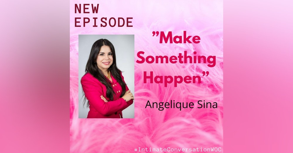 """Make Something Amazing Happen"" with Angelique Sina"