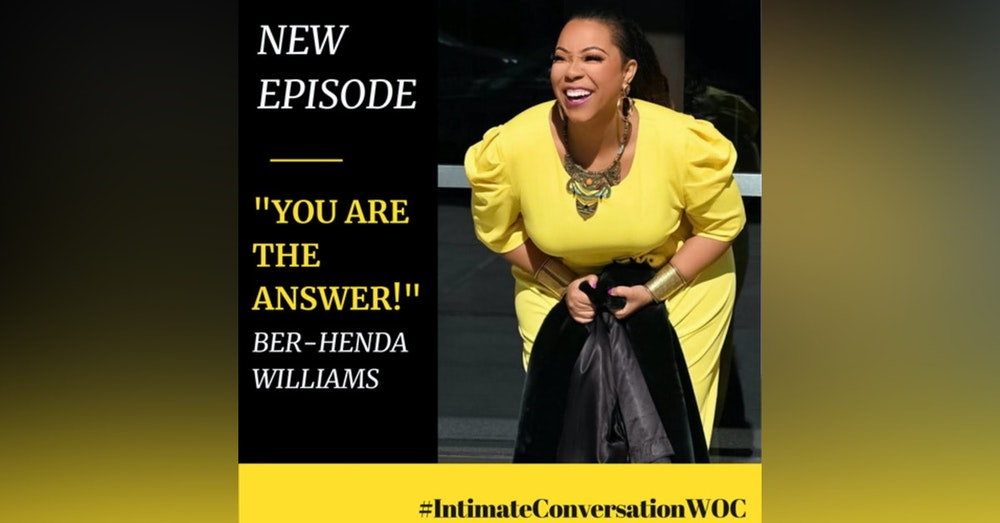 """""""YOU are the Answer"""" with Ber-henda Williams"""