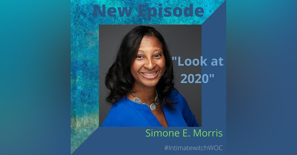 """""""Look at 2020"""" with Simone E. Morris"""