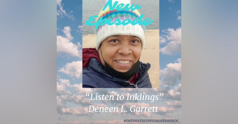 """Listen to Inklings"" with Deneen L. Garrett, Host of ICW"