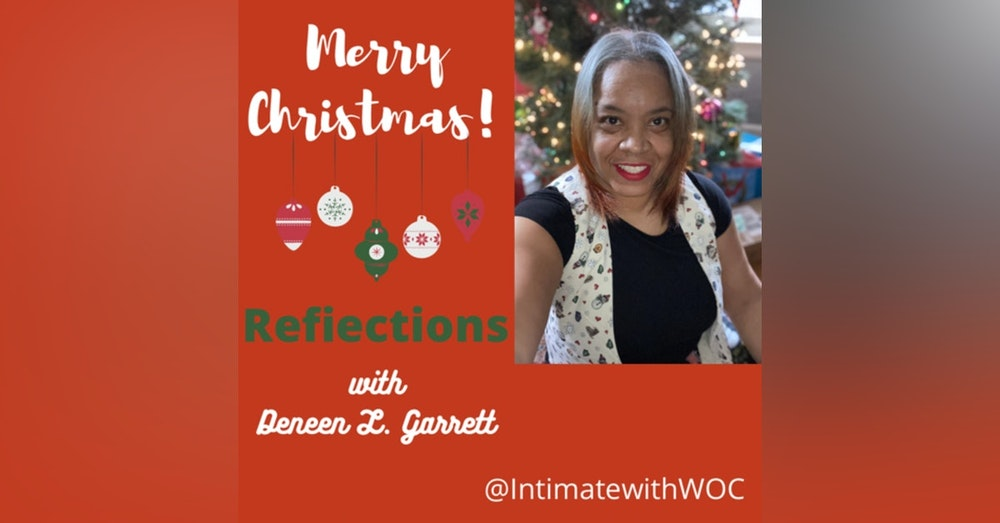 Reflections with Host Deneen L. Garrett