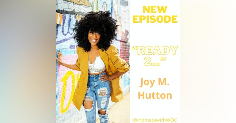 """Ready 2…"" with Joy M. Hutton"