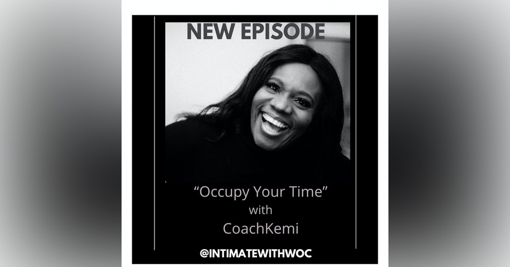 """""""Occupy Your Time"""" with CoachKemi"""