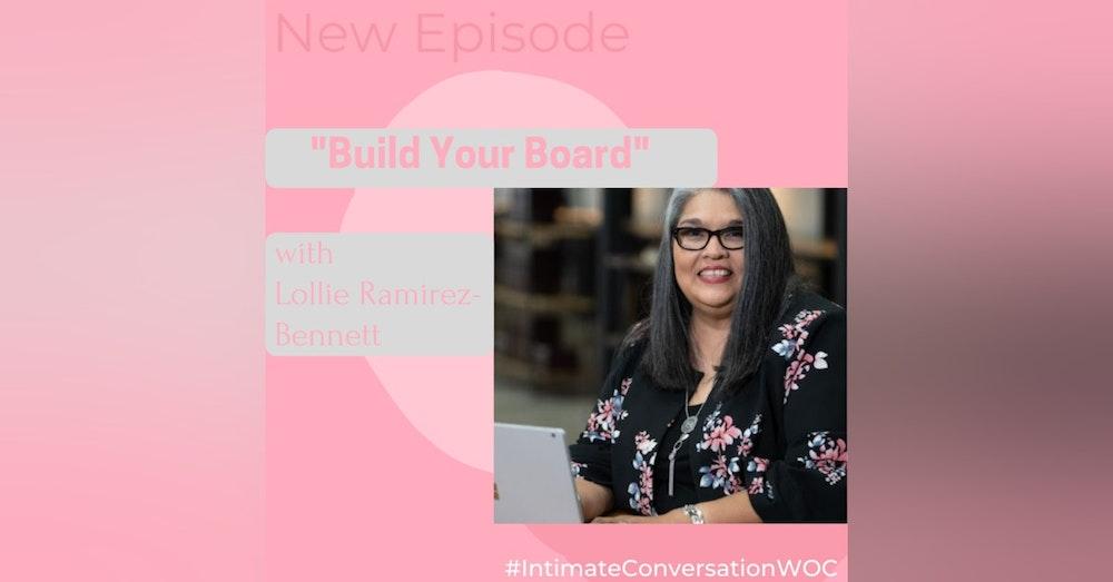 """Build Your Board"" with Lollie-Ramirez-Bennett"