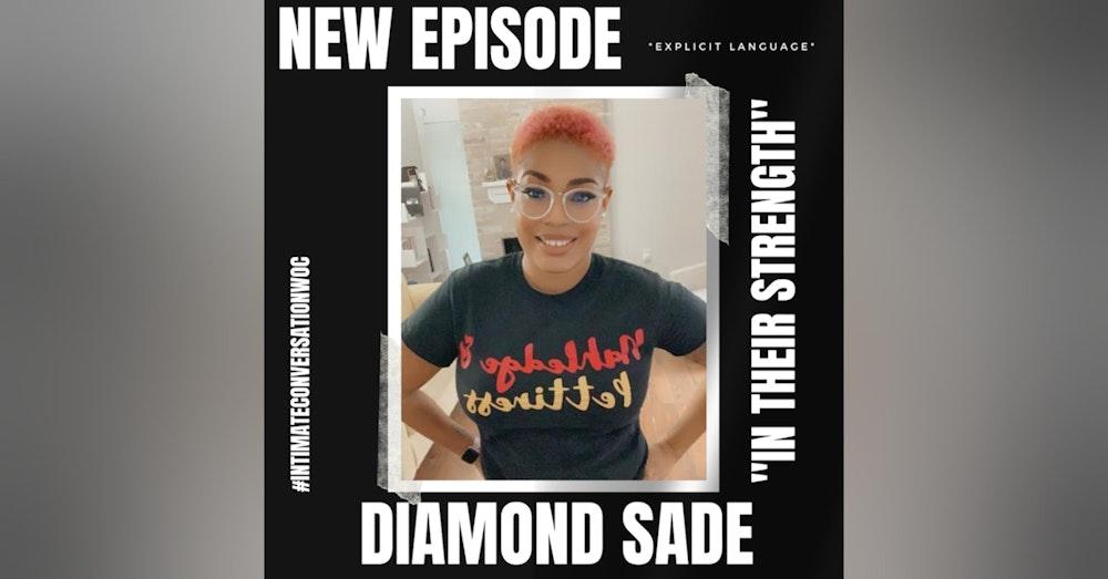 """In Their Strength"" with Diamond Sade"