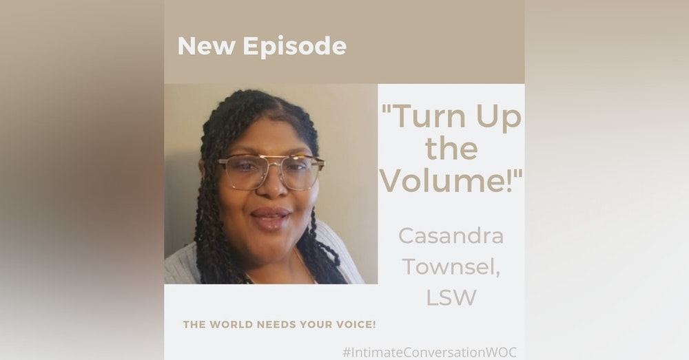 """""""Turnup the Volume"""" with Casandra Townsel"""