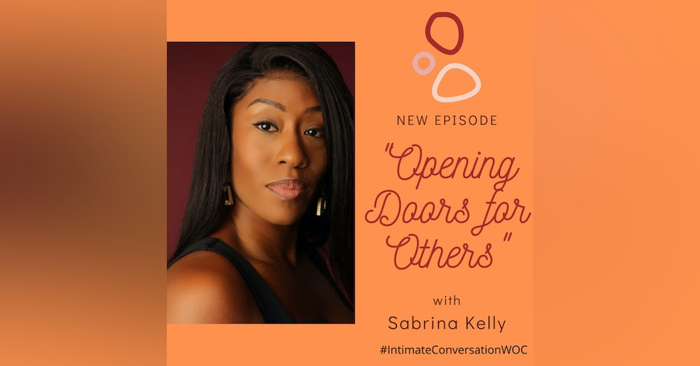"""""""Opening Doors for Others"""" with Sabrina Kelly"""