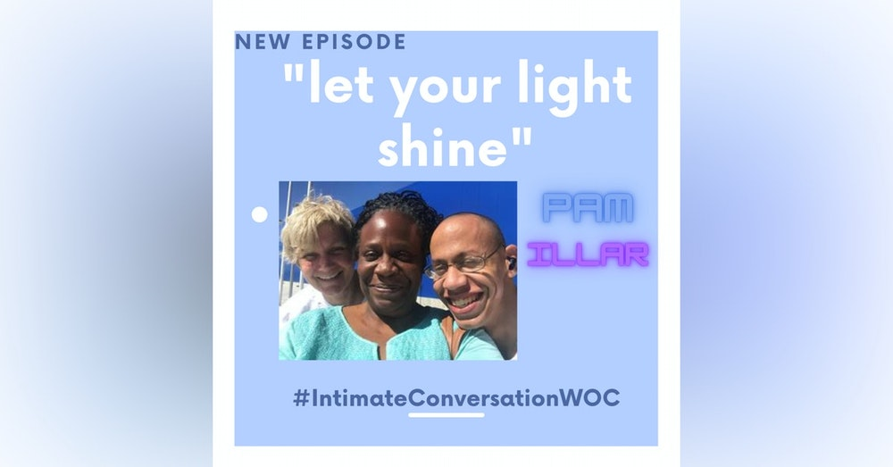 """""""Let Your Light Shine"""" with Pam Illar"""