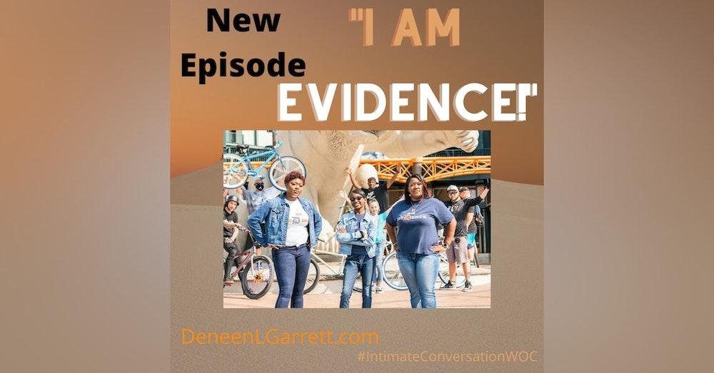 """I AM Evidence!"" with Ericka Murria"