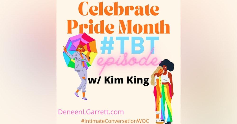 #TBT with Kim King #HappyPride