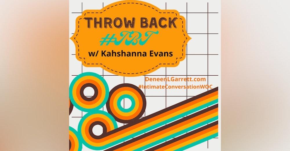 #TBT with Kahshanna Evans